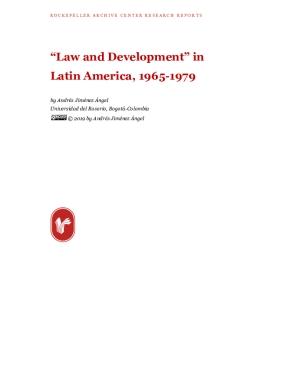 """Law and Development"" in Latin America, 1965-1979"