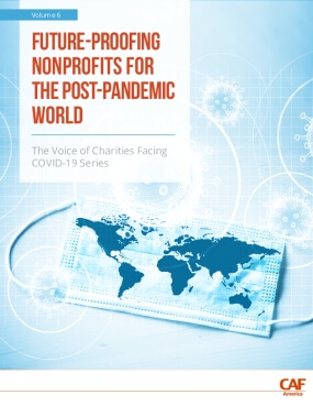 Future-Proofing Nonprofits for the Post-Pandemic World: The Voice of Charities Facing COVID-19 Series, Volume 6
